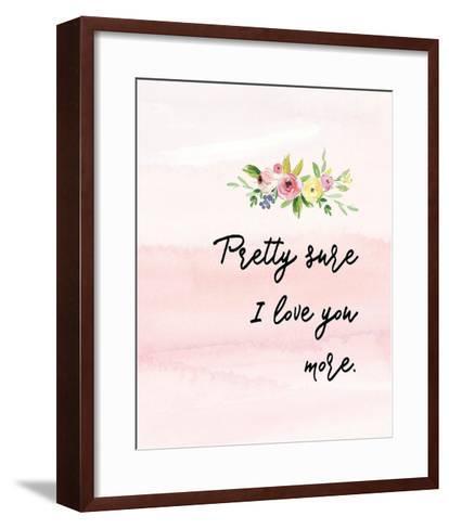 Pretty Sure I Love You More-Tara Moss-Framed Art Print