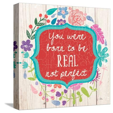 Be Real-Marilu Windvand-Stretched Canvas Print