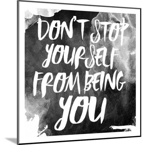 Don't Stop-Jace Grey-Mounted Art Print
