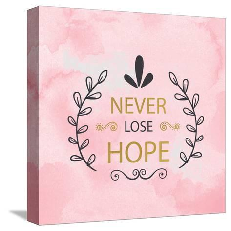 Never Lose Hope-Kimberly Allen-Stretched Canvas Print