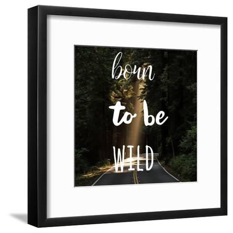 Born To Be Wild-Jelena Matic-Framed Art Print