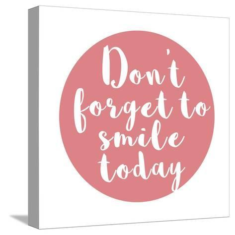 Smile Today-Jelena Matic-Stretched Canvas Print