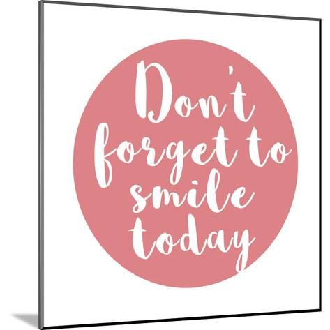 Smile Today-Jelena Matic-Mounted Art Print