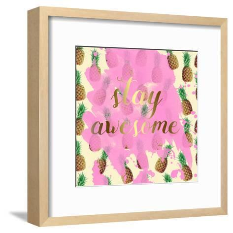 Stay Awesome Pineapple-Jelena Matic-Framed Art Print