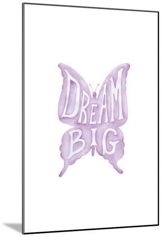 Dream Big Butterfly-Pam Varacek-Mounted Art Print