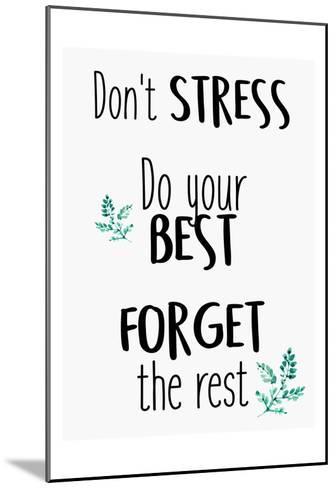 Dont Stress-Kimberly Allen-Mounted Art Print