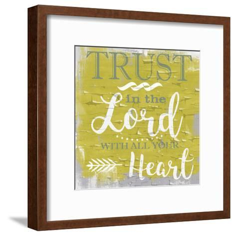 Trust In The Lord Rustic Yellow-Taylor Greene-Framed Art Print