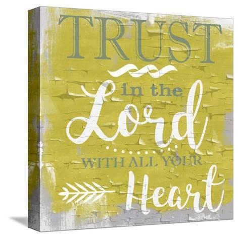 Trust In The Lord Rustic Yellow-Taylor Greene-Stretched Canvas Print