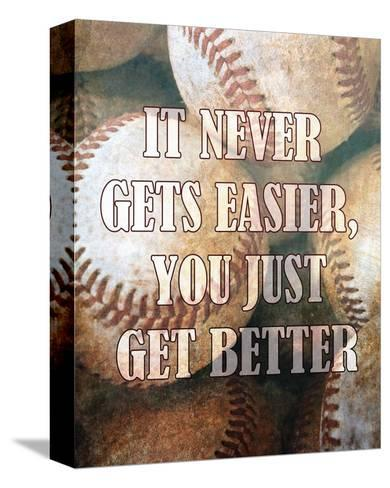 Just Get Better-Sports Mania-Stretched Canvas Print