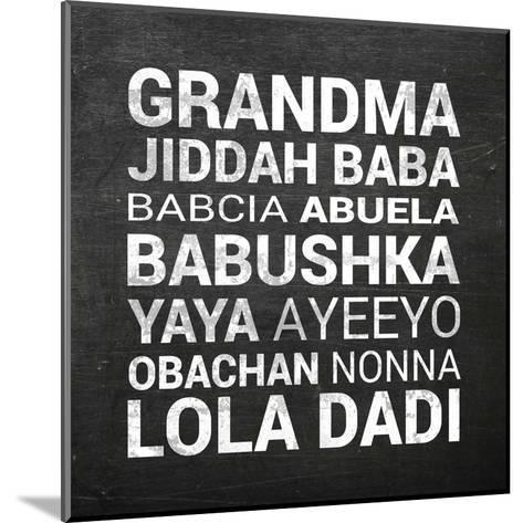 Grandma Various languages - Chalkboard-Color Me Happy-Mounted Art Print