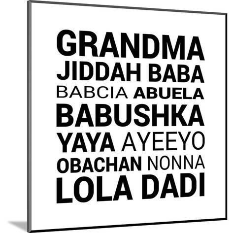 Grandma Various languages-Color Me Happy-Mounted Art Print