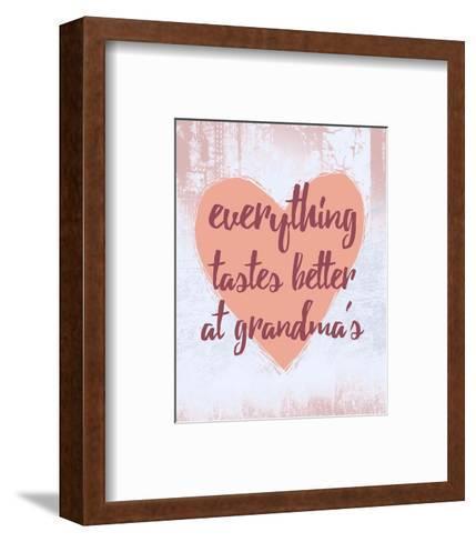 Everything Tastes Better at Grandma's-Color Me Happy-Framed Art Print