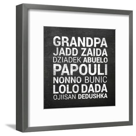 Grandpa Various Languages - Chalkboard-Color Me Happy-Framed Art Print
