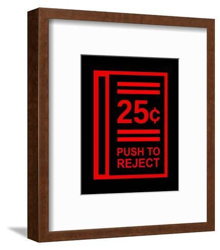 Push To Reject-Color Me Happy-Framed Art Print