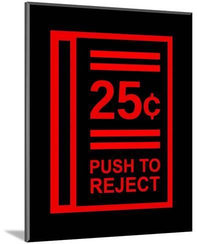 Push To Reject-Color Me Happy-Mounted Art Print