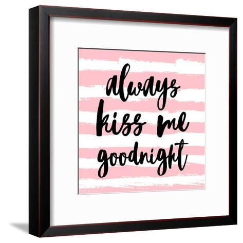 Always Kiss me Goodnight-Pink Art Print by Color Me Happy | Art.com