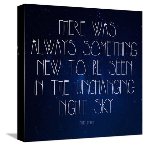 Night Sky - Fritz Leiber Quote-Quote Master-Stretched Canvas Print