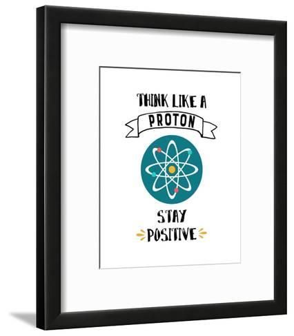 Think Like A Proton White-Color Me Happy-Framed Art Print