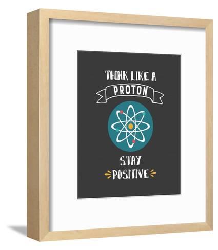 Think Like A Proton Gray-Color Me Happy-Framed Art Print