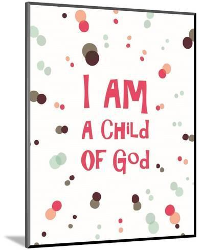 I Am A Child Of God Radial Dots Pink-Inspire Me-Mounted Art Print