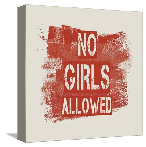 No Girls Allowed Grunge Paint Red-Color Me Happy-Stretched Canvas Print