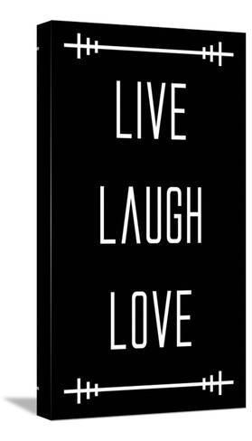 Live Laugh Love - Black-Color Me Happy-Stretched Canvas Print