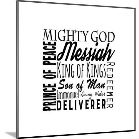 Names of Jesus Square Black Text-Inspire Me-Mounted Art Print
