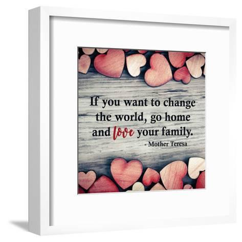If You Want To Change The World-Quote Master-Framed Art Print