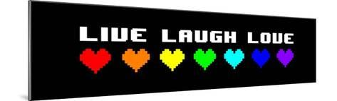 Live Laugh Love - Black Panoramic with Pixel Hearts-Color Me Happy-Mounted Art Print