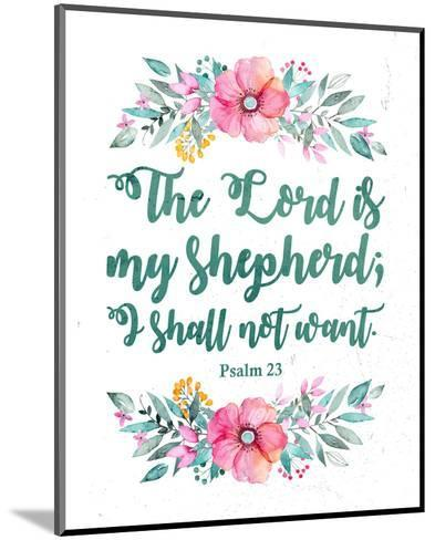 The Lord Is My Shepherd-Floral-Inspire Me-Mounted Art Print