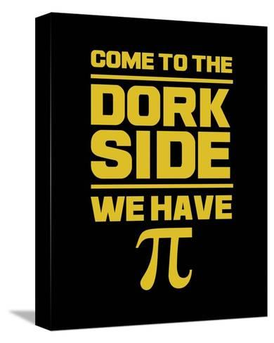 Come To The Dork Side Black-Color Me Happy-Stretched Canvas Print