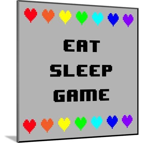 Eat Sleep Game - Gray with Pixel Hearts-Color Me Happy-Mounted Art Print