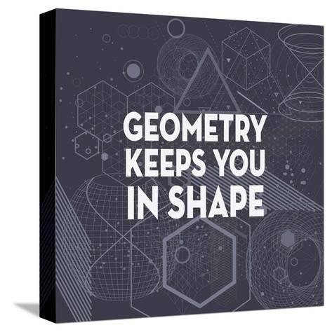 Geometry Keeps You In Shape Dark Pattern-Color Me Happy-Stretched Canvas Print