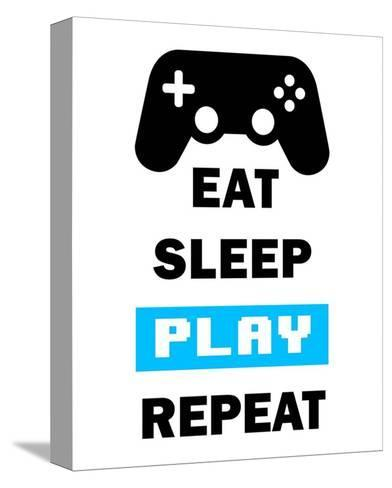 Eat Sleep Game Repeat - White and Blue-Color Me Happy-Stretched Canvas Print