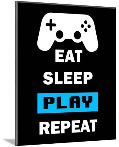 Eat Sleep Game Repeat - Black and Blue-Color Me Happy-Mounted Art Print