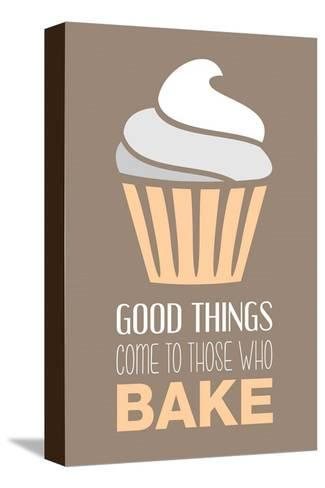 Good Things Come To Those Who Bake- Vanilla-Color Me Happy-Stretched Canvas Print