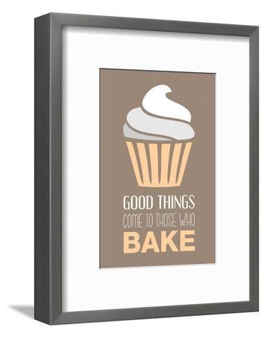 Good Things Come To Those Who Bake- Vanilla-Color Me Happy-Framed Art Print