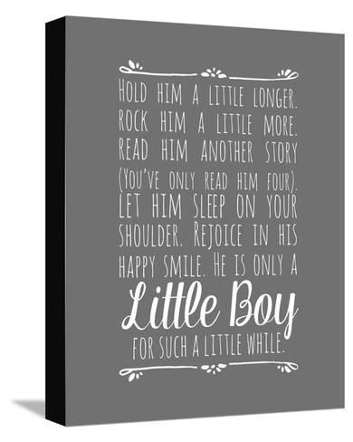 Hold Him A Little Longer - Gray-Color Me Happy-Stretched Canvas Print
