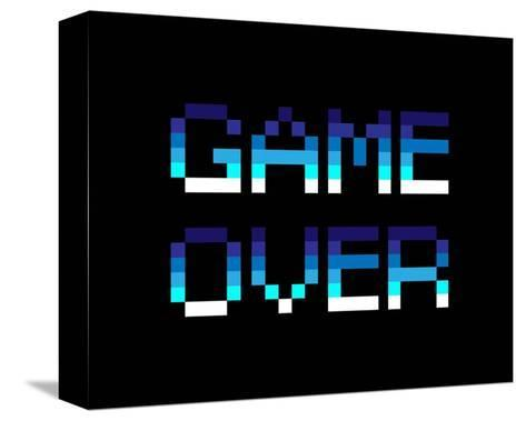 Game Over - Blue-Color Me Happy-Stretched Canvas Print