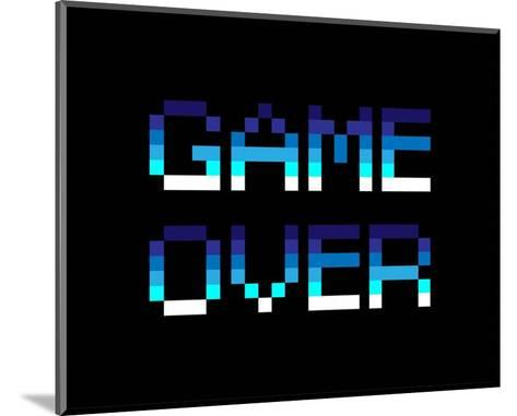 Game Over - Blue-Color Me Happy-Mounted Art Print