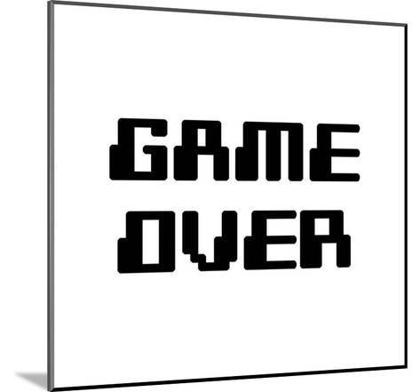 Game Over - White-Color Me Happy-Mounted Art Print