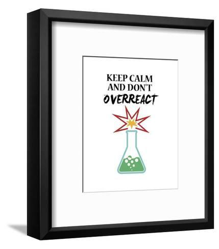 Keep Calm And Don't Overreact White-Color Me Happy-Framed Art Print