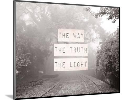 The Way The Truth The Light Railroad Tracks Black and White-Inspire Me-Mounted Art Print