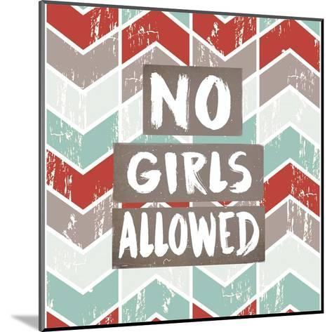 No Girls Allowed Chevron Pattern Red-Color Me Happy-Mounted Art Print