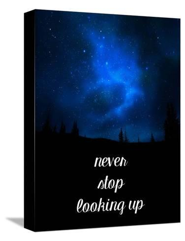 Never Stop Looking Up-Color Me Happy-Stretched Canvas Print