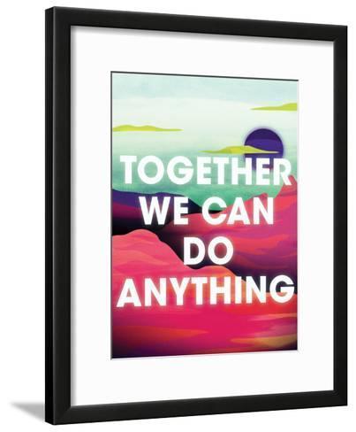 Together We Can Do Anything-Joe Van Wetering-Framed Art Print