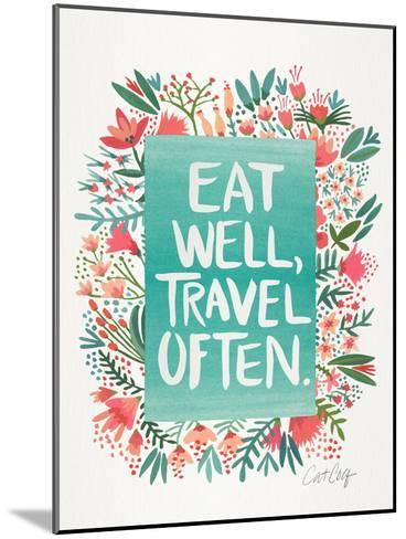 Eat Well Travel Often Floral-Cat Coquillette-Mounted Art Print