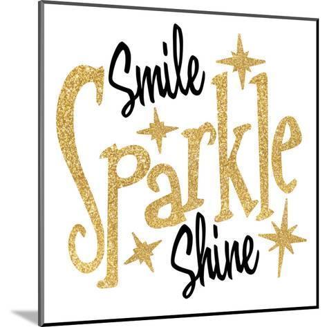 Smile Sparkle Shine-Wonderful Dream-Mounted Art Print