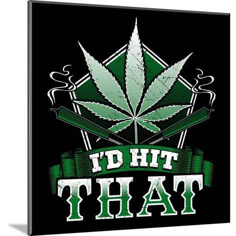 Legalize Marijuana-Wonderful Dream-Mounted Art Print