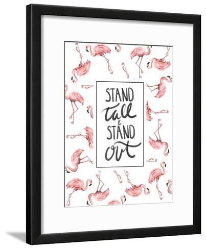 Stand Tall And Stand Out Flamingo Typography-Jetty Printables-Framed Art Print